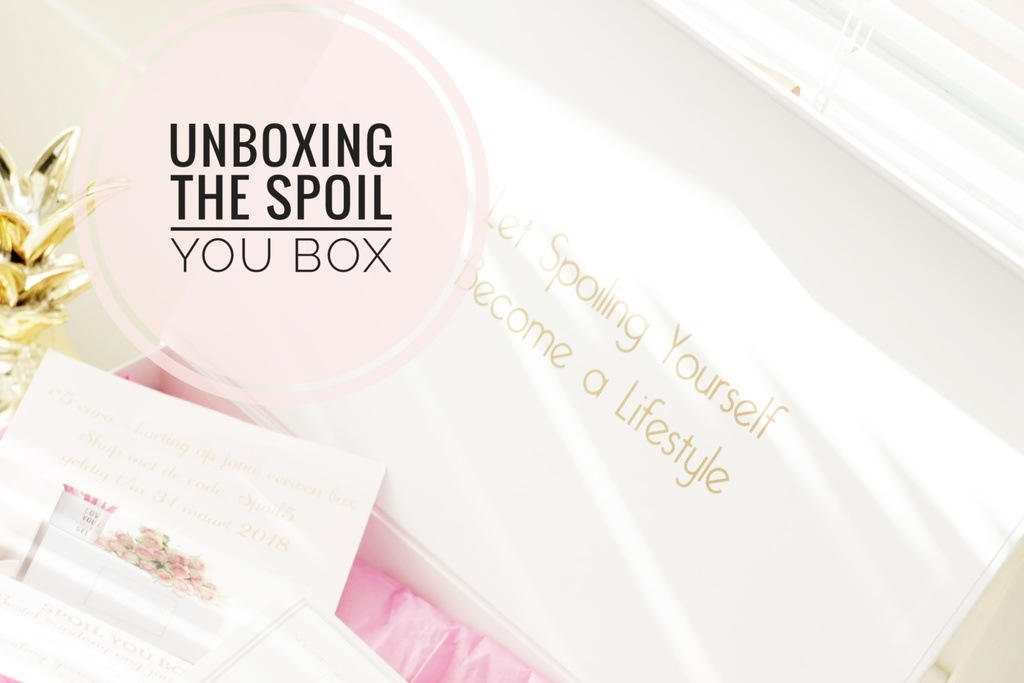 Unboxing Spoil You Box