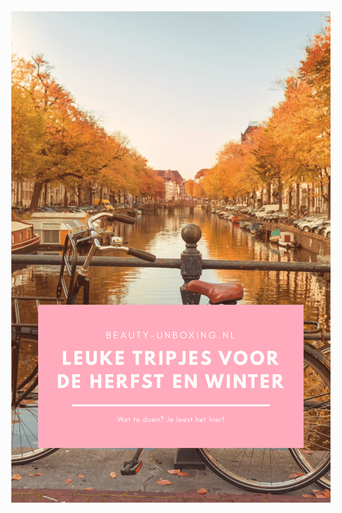 Leuke tripjes voor de herfst en winter
