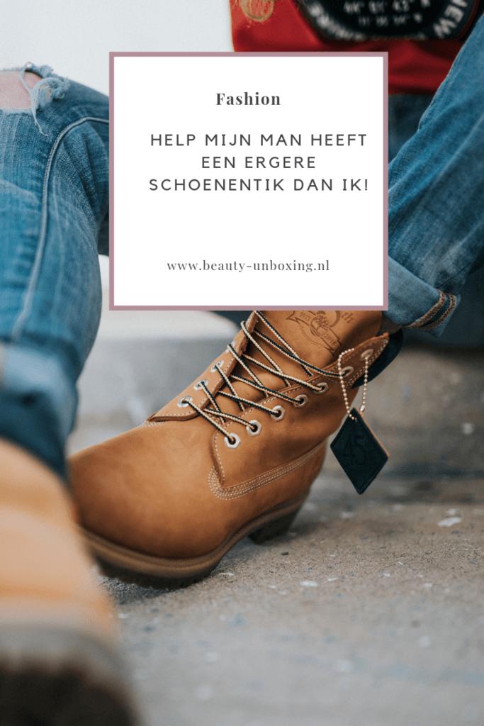 Help mijn man heeft een ergere schoenentik dan ik!