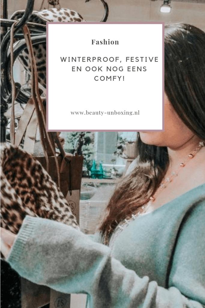 Outfit - Winterproof, Festive en ook nog eens comfy!
