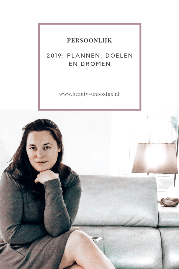 2019: plannen, doelen en dromen
