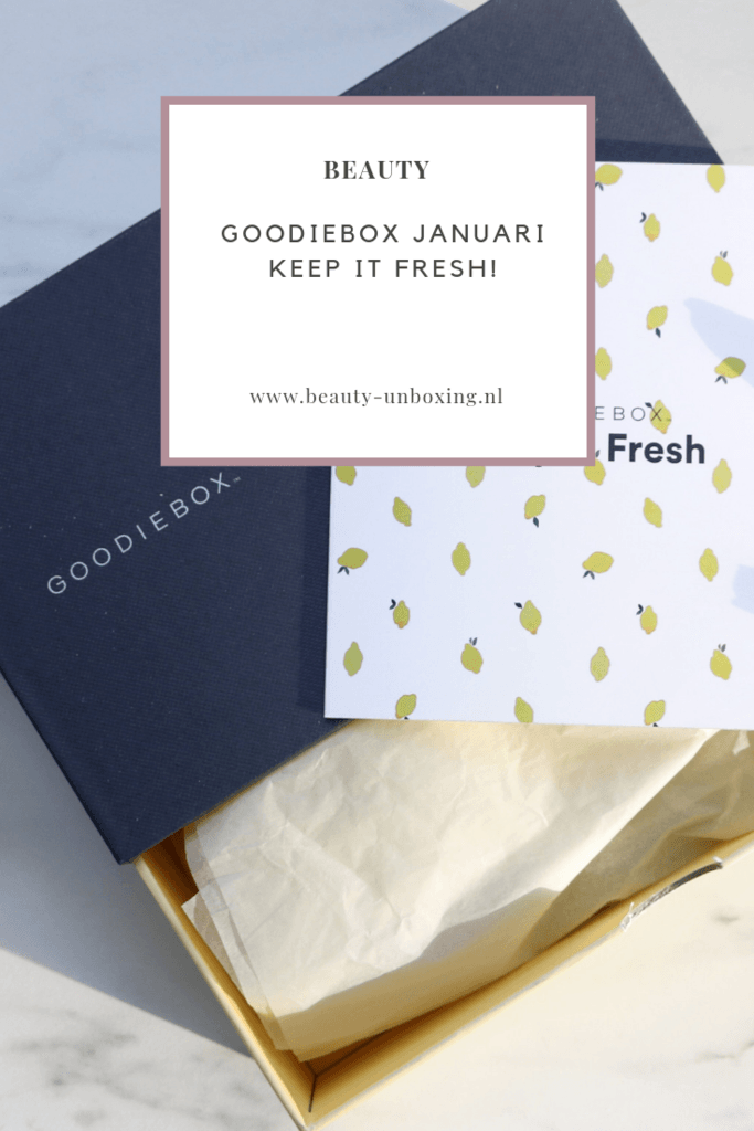 Goodiebox Januari - Keep it fresh!