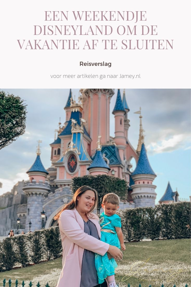 Reisverslag_ een weekendje Disneyland om de vakantie af te sluiten