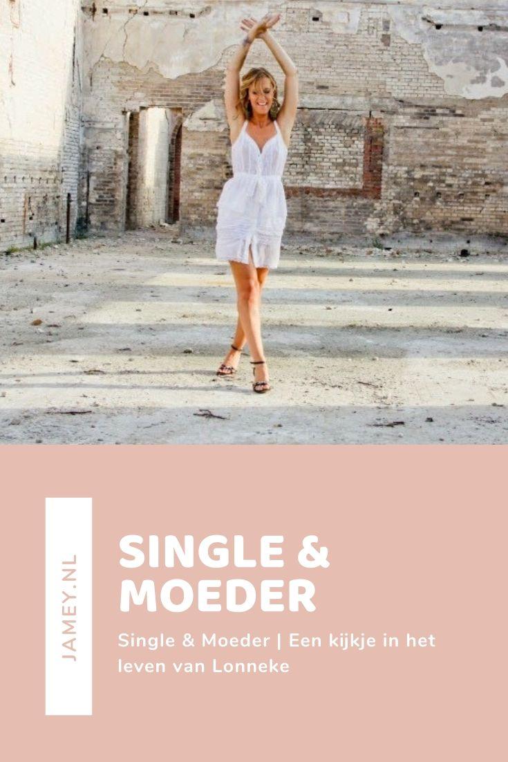 Single & Moeder   Een kijkje in het leven van Lonneke