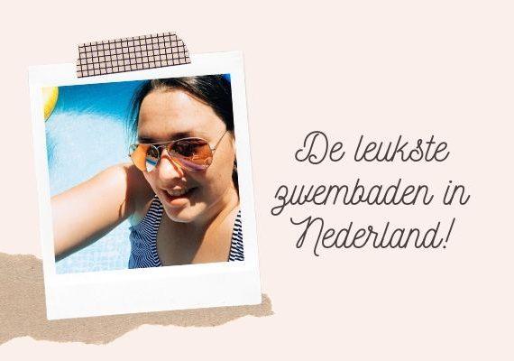 De leukste zwembaden in Nederland! thumbnail