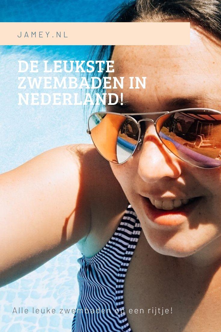 De leukste zwembaden in Nederland!