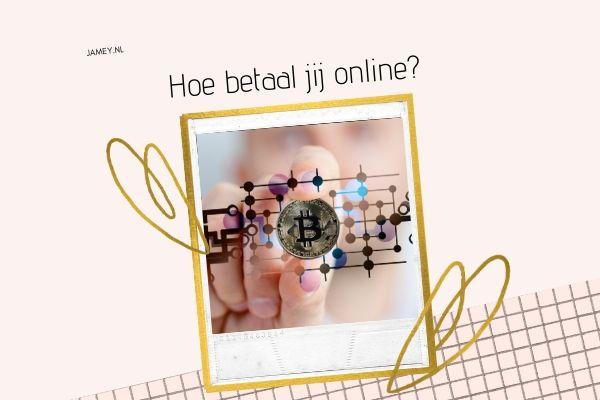 Hoe betaal jij online? thumbnail