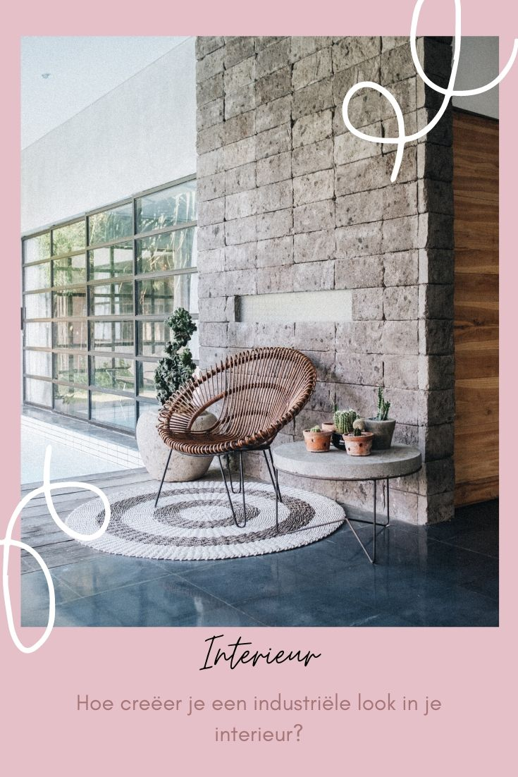 Hoe creëer je een industriële look in je interieur? voor de voorjaarsschoonmaak_