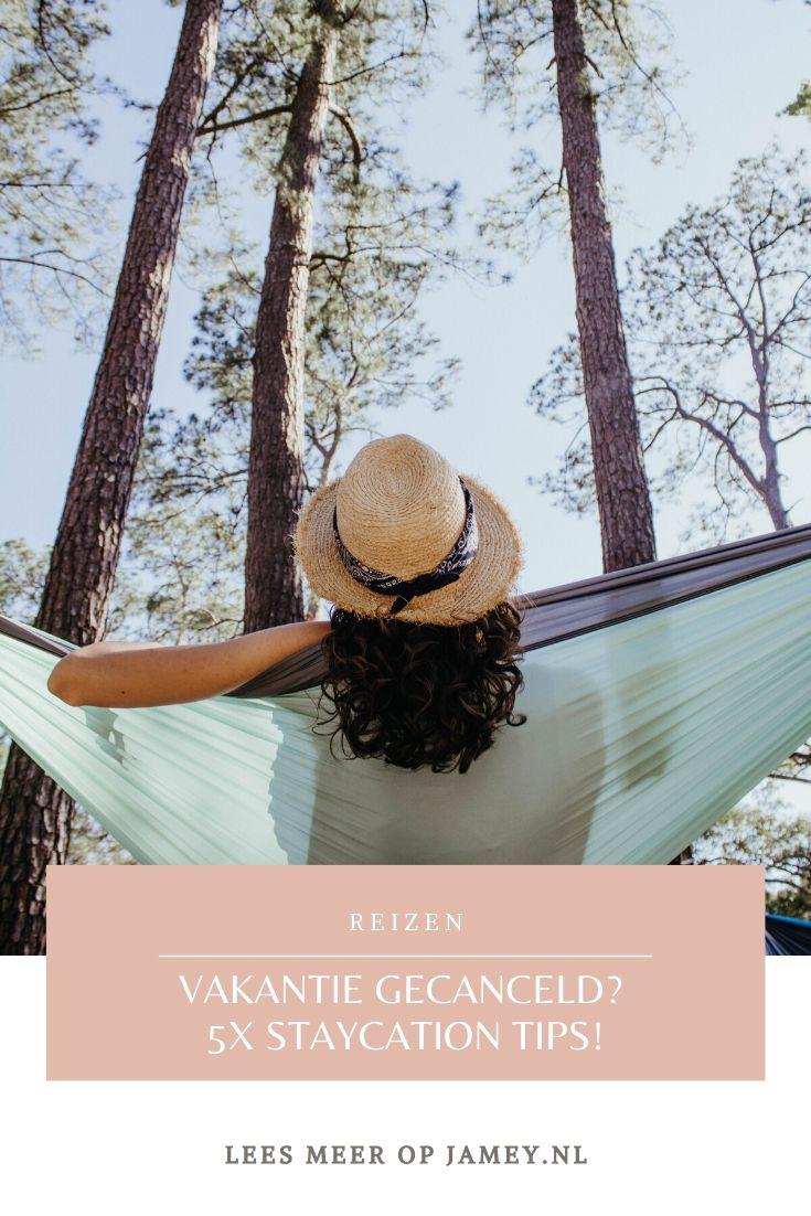 Vakantie gecanceld? 5x Staycation tips!