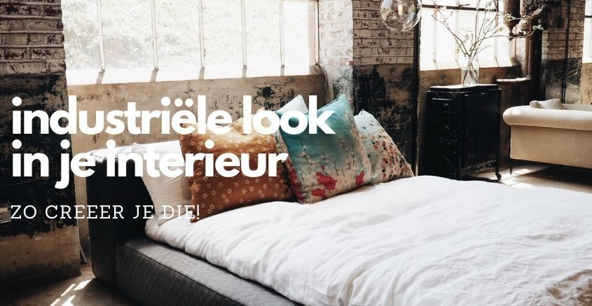 industriële look in je interieur