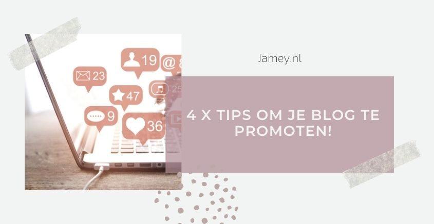4 x tips om je blog te promoten!