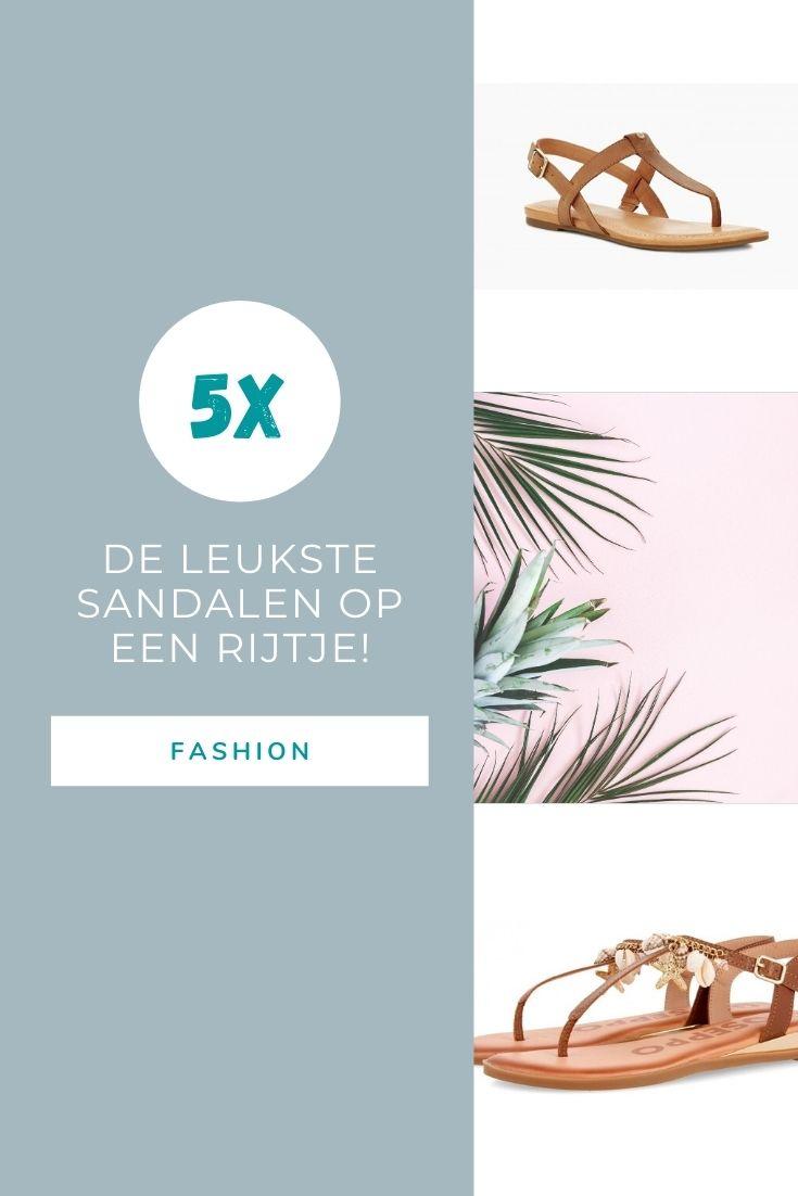 5x de leukste sandalen op een rijtje!