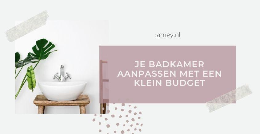 Je badkamer aanpassen met een klein budget