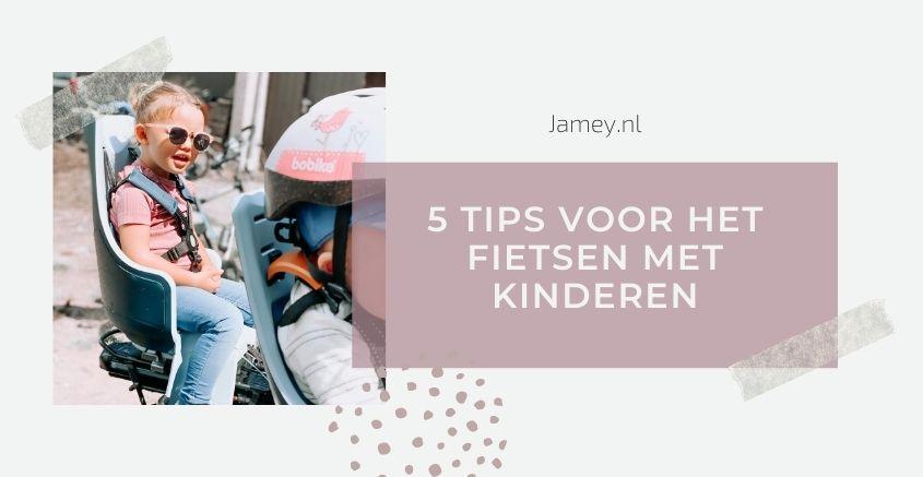 5 tips voor het fietsen met kinderen
