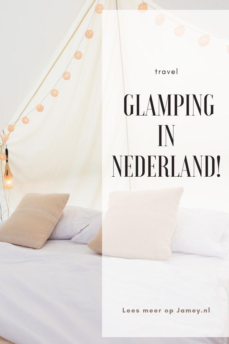 Avontuurlijk maar toch chique_ glamping in Nederland!