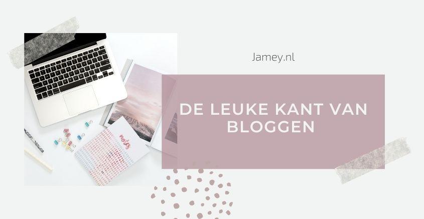 De leuke kant van bloggen