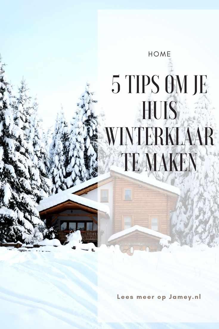 5 tips om je huis winterklaar te maken