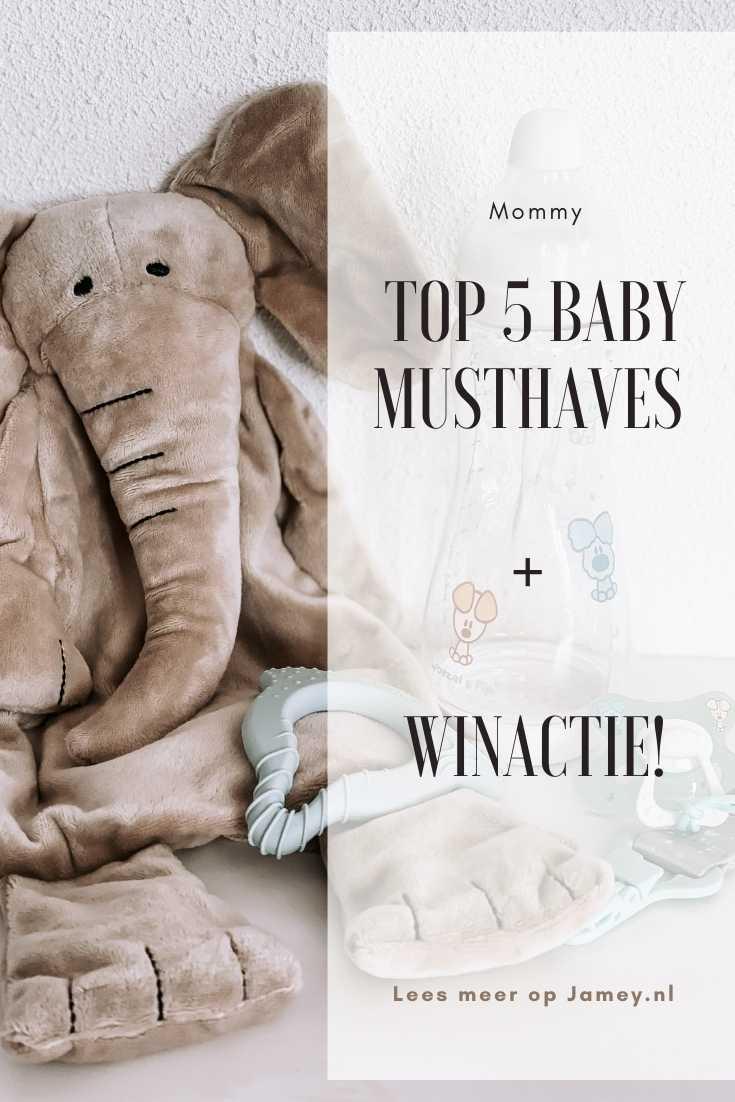 Top 5 baby musthaves + winactie!