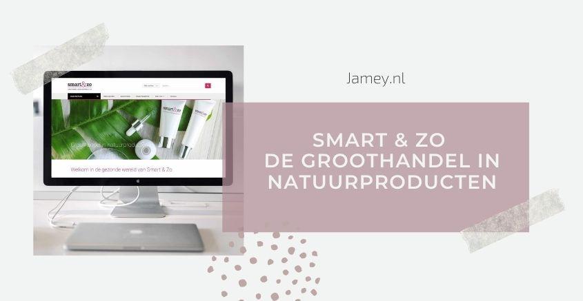 Smart & Zo - de groothandel in natuurproducten