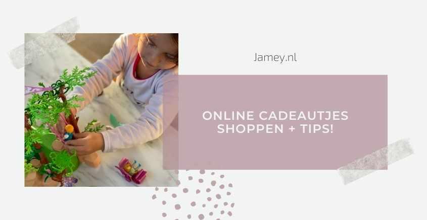 Online cadeautjes shoppen + tips!