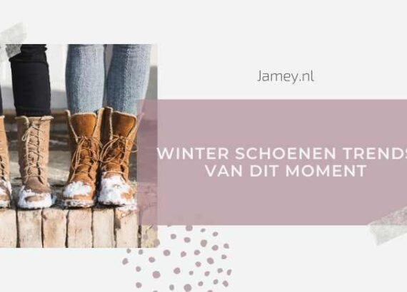 Winter schoenen trends van dit moment