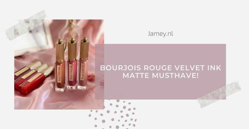 Bourjois Rouge Velvet Ink - Matte musthave!