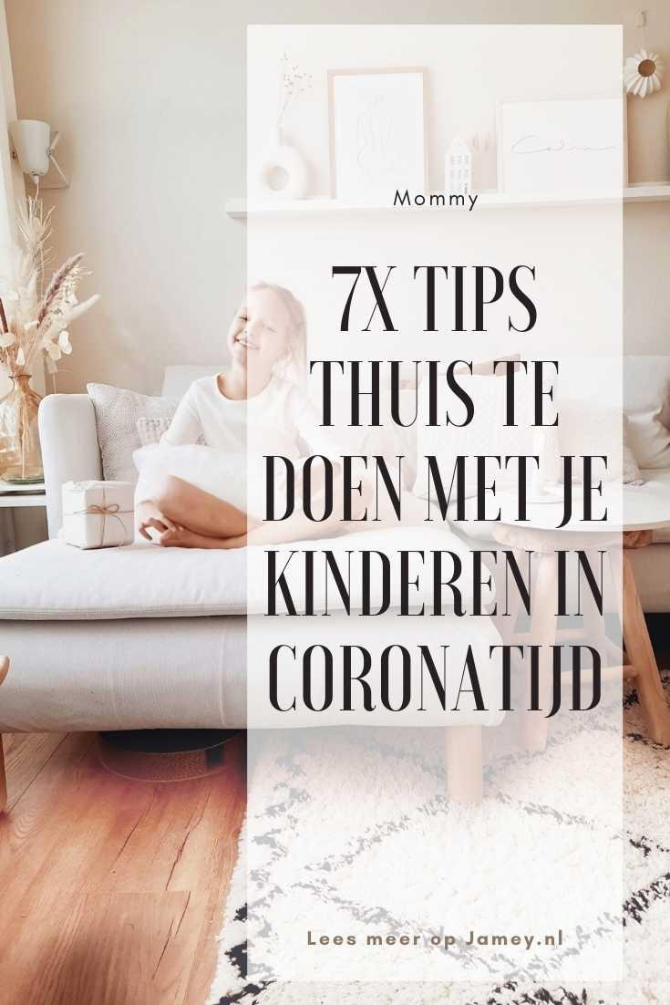 7x Tips thuis te doen met je kinderen in coronatijd