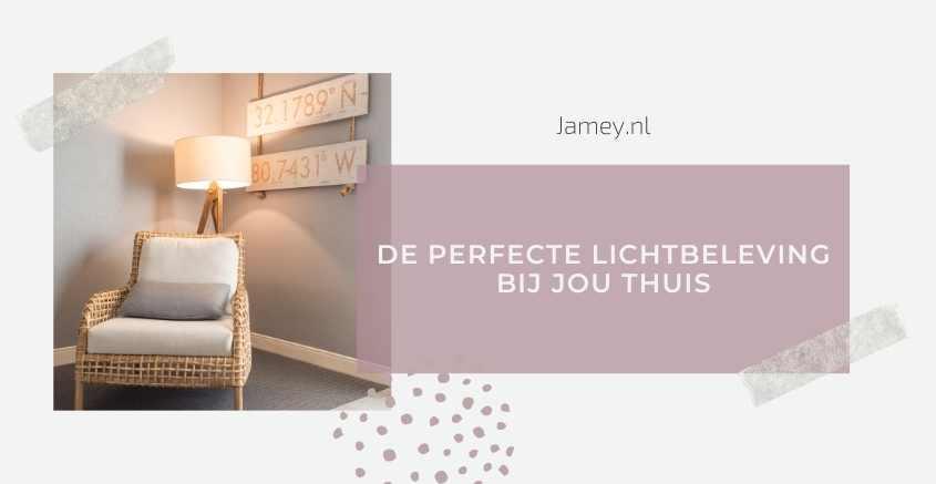 De perfecte lichtbeleving bij jou thuis