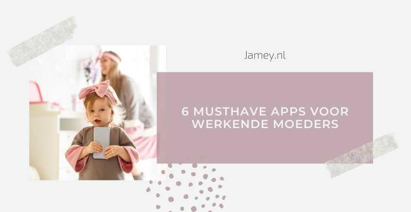 6 Musthave apps voor werkende moeders