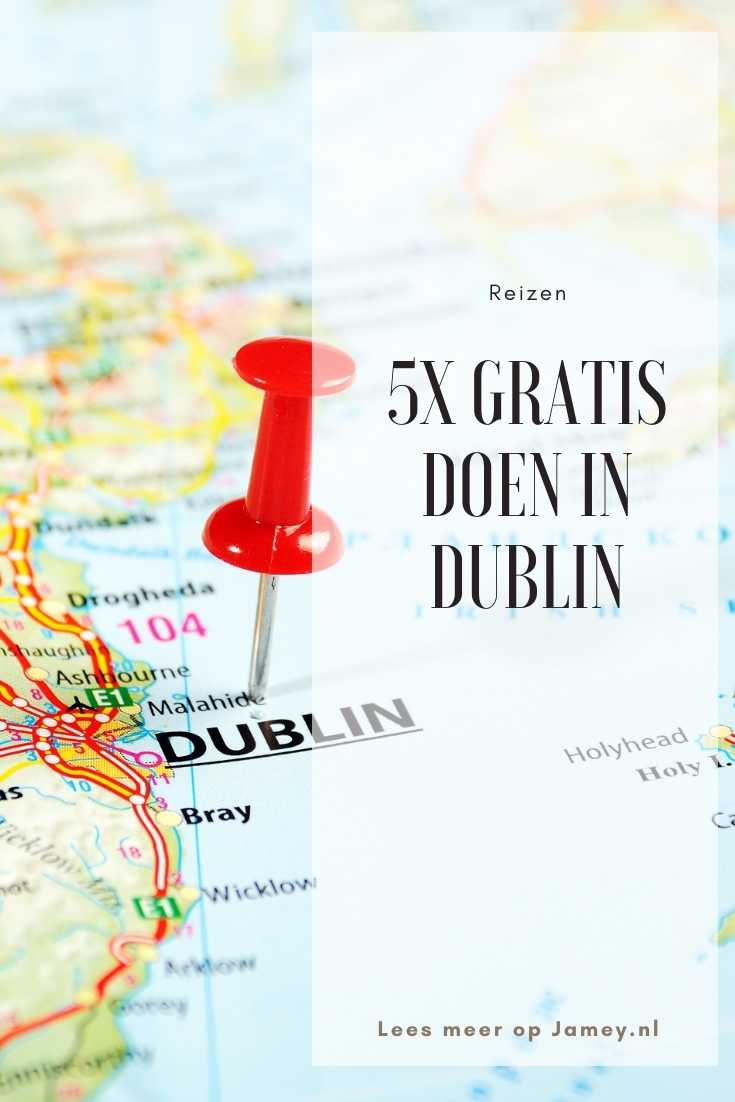5x gratis doen in Dublin