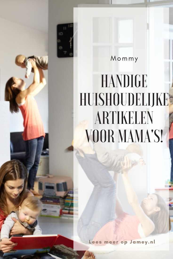 Handige huishoudelijke artikelen voor mama's!