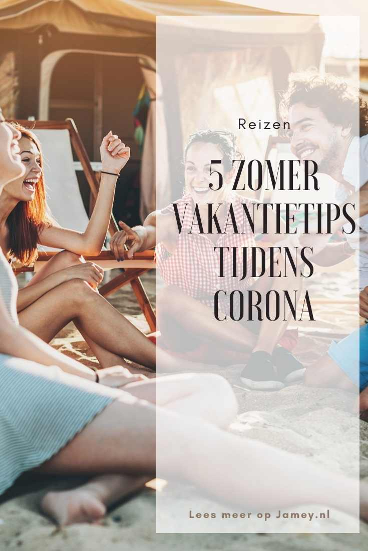 5 zomervakantietips tijdens Corona